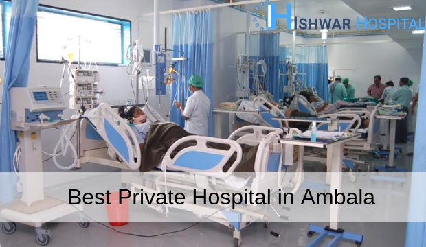 Best Private Hospital in Ambala